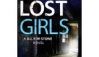 Lost Girls: A fast paced, gripping thriller novel (Detective Kim Stone crime thriller series Book 3) Kindle Edition